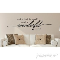 Enchantingly Elegant And I Think to Myself What a Wonderful World Vinyl Wall Decal ENCE1377