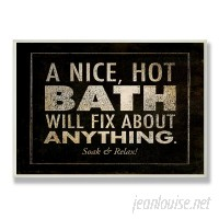 Williston Forge 'A Nice Hot Bath Will Fix About Anything' Textual Art Wall Plaque WLFR4312