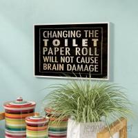 Zipcode Design 'Changing the Toilet Paper' Textual Art ZIPC8806