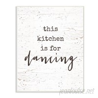 Stupell Industries This Kitchen Is For Dancing' Textural Art VYH3891