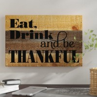 Winston Porter 'Eat, Drink, and Be Thankful.' Textual Art WNSP2151