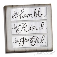 Gracie Oaks 'Be Humble Be Kind Be Grateful' Textual Art Print GHGH1763