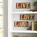 Red Barrel Studio 'Live Love Laugh' Inspirational 3 Piece Textual Art Wall Plaque Set RDBL4361